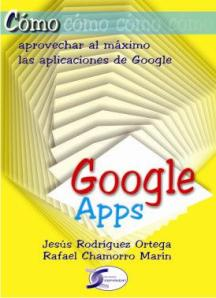 Libro Google Apps, Google Docs, Google Sites, Gmail, Calendar, Gtalk