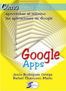 Libro Google Apps, Google Docs, Google Sites, Gmail, Calendar, Gtalk